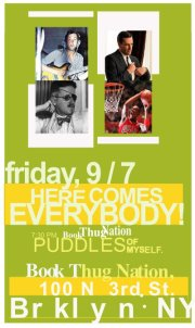 Reading: Puddles of Myself @ Book Thug Nation | New York | New York | United States